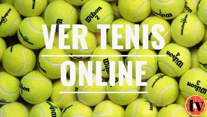 Ver Tenis en directo Gratis